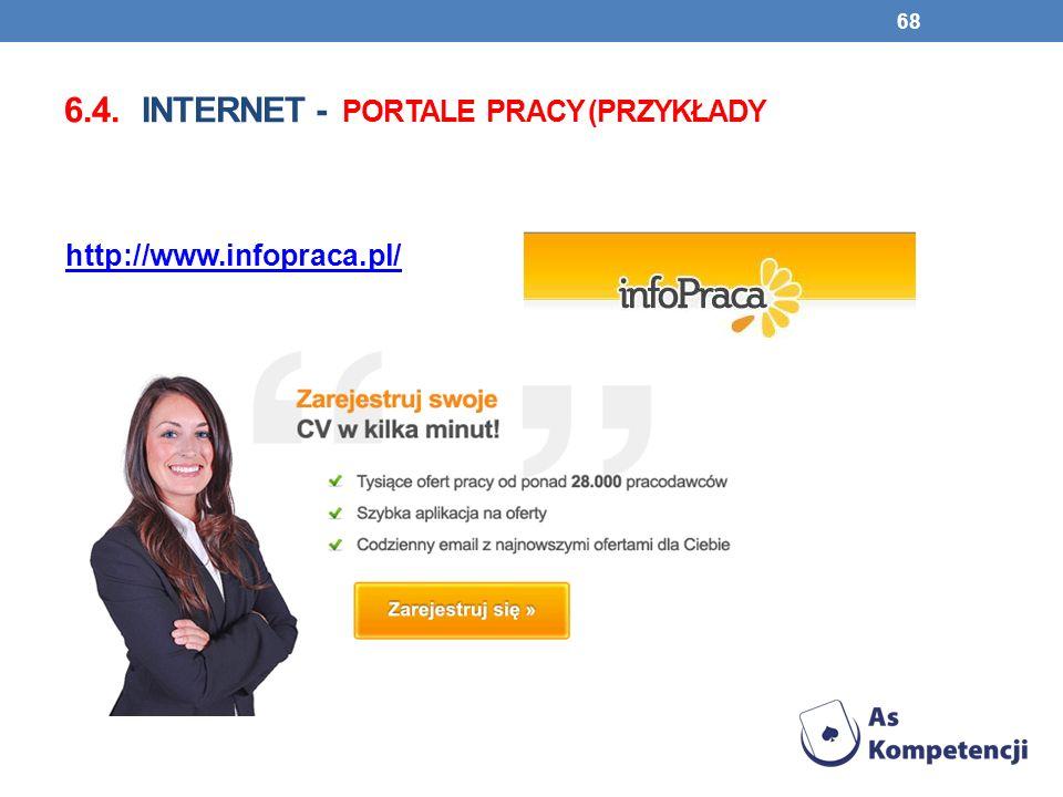 6.4. INTERNET - PORTALE PRACY (PRZYKŁADY 68 http://www.infopraca.pl/