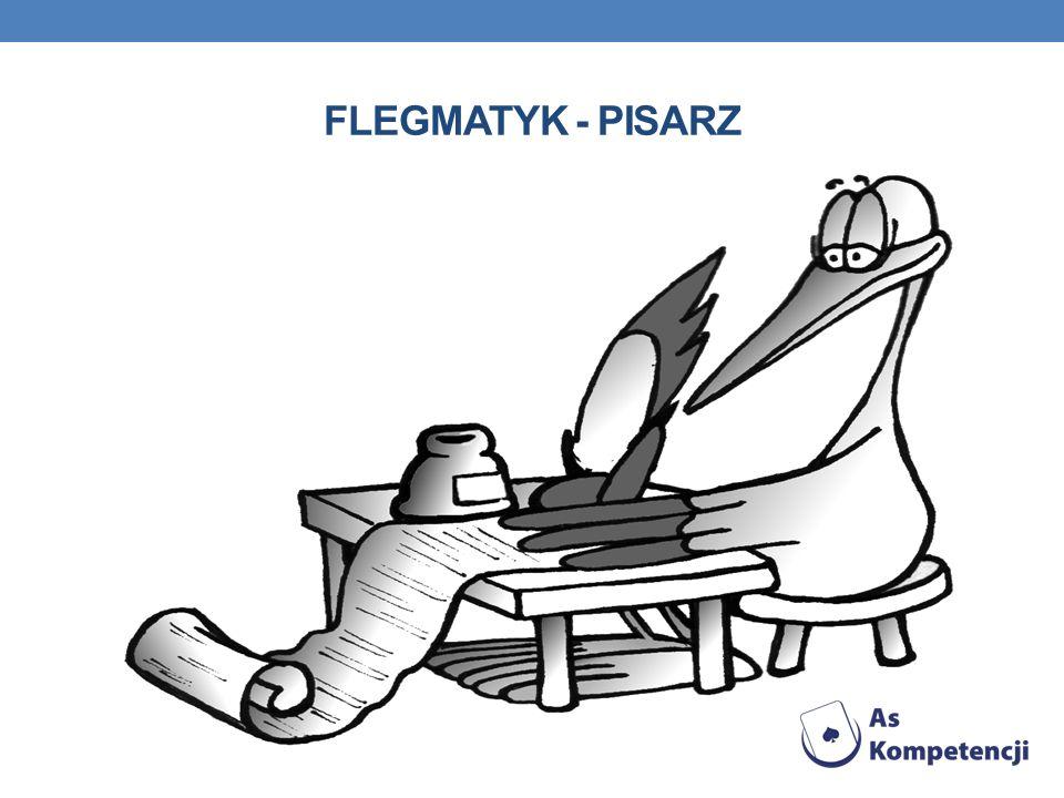 FLEGMATYK - PISARZ