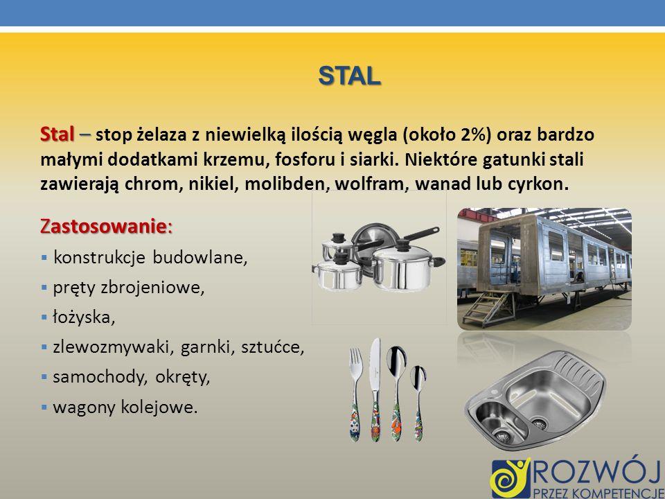 STAL Stal – Stal – stop żelaza z niewielką ilością węgla (około 2%) oraz bardzo małymi dodatkami krzemu, fosforu i siarki. Niektóre gatunki stali zawi
