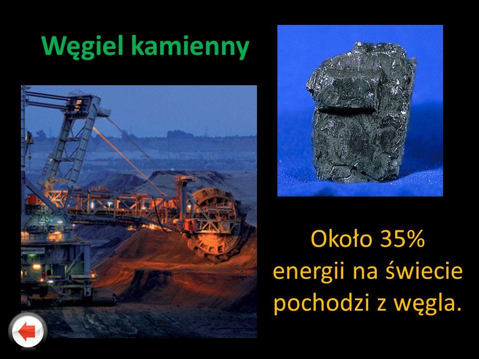 Około 35% energii na świecie pochodzi z węgla. Węgiel kamienny