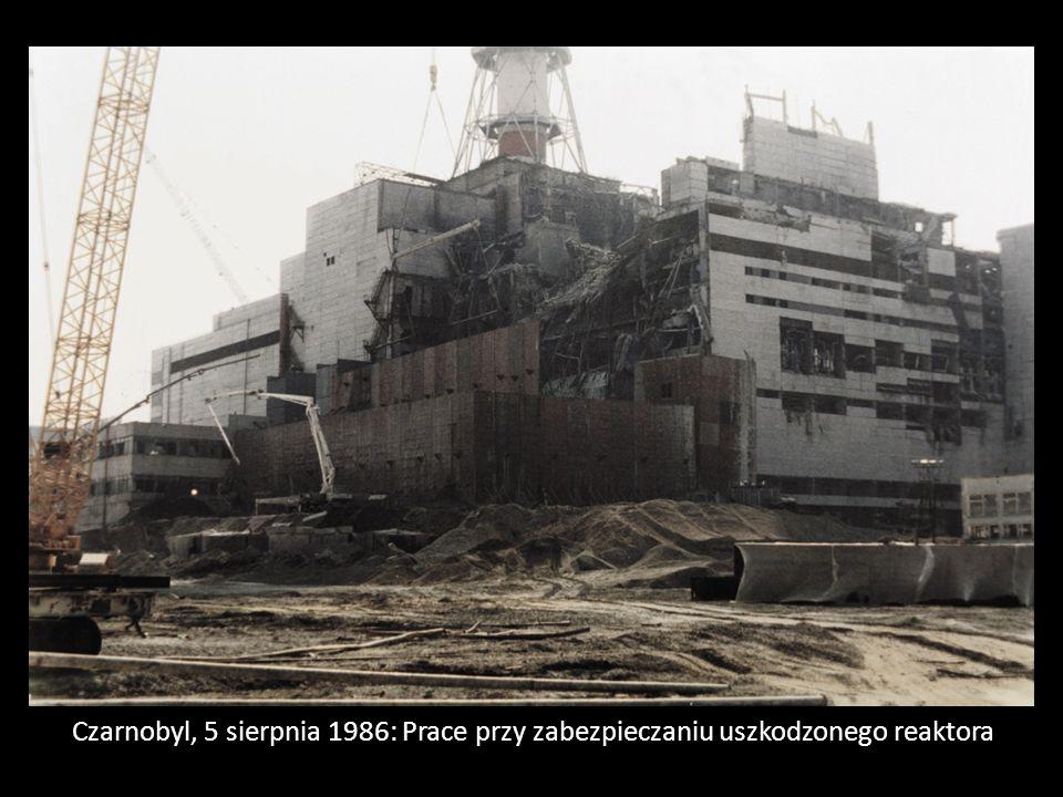 Czarnobyl, 5 sierpnia 1986: Prace przy zabezpieczaniu uszkodzonego reaktora