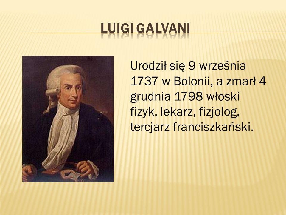 Urodził się 9 września 1737 w Bolonii, a zmarł 4 grudnia 1798 włoski fizyk, lekarz, fizjolog, tercjarz franciszkański.