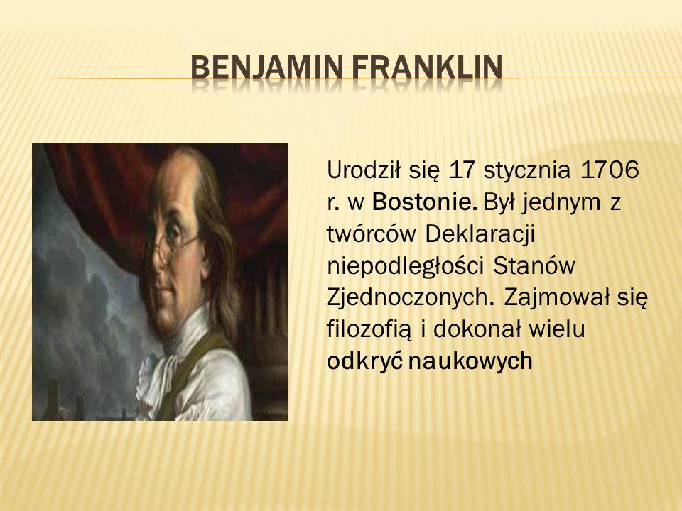 Urodził się 17 stycznia 1706 r.w Bostonie.
