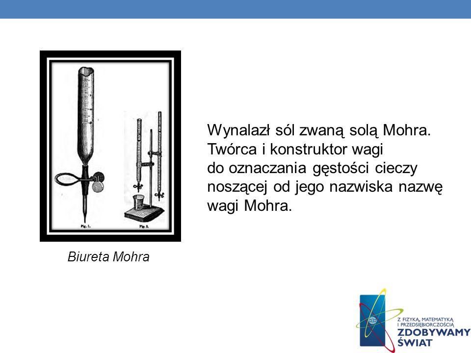 Wynalazł sól zwaną solą Mohra. Twórca i konstruktor wagi do oznaczania gęstości cieczy noszącej od jego nazwiska nazwę wagi Mohra. Biureta Mohra