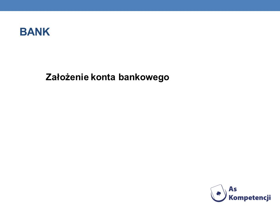 BANK Założenie konta bankowego