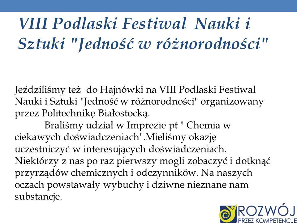 VIII Podlaski Festiwal Nauki i Sztuki
