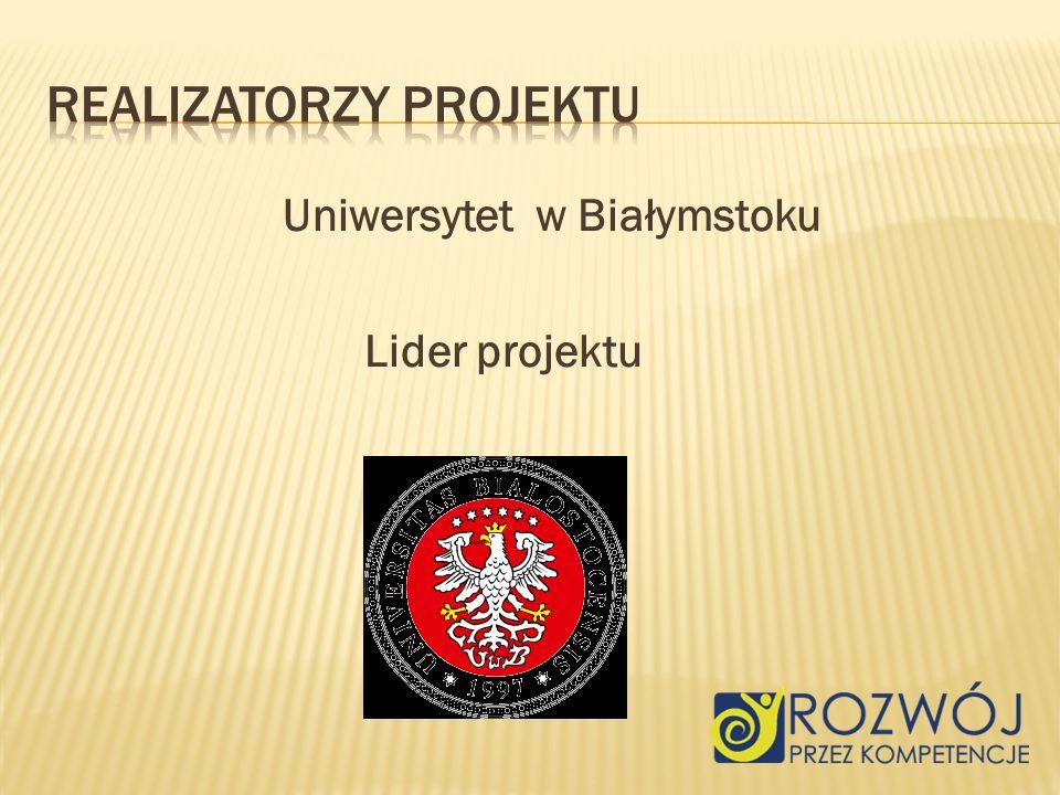 Uniwersytet w Białymstoku Lider projektu