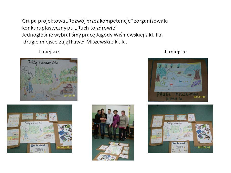 Grupa projektowa Rozwój przez kompetencje zorganizowała konkurs plastyczny pt. Ruch to zdrowie Jednogłośnie wybraliśmy pracę Jagody Wiśniewskiej z kl.