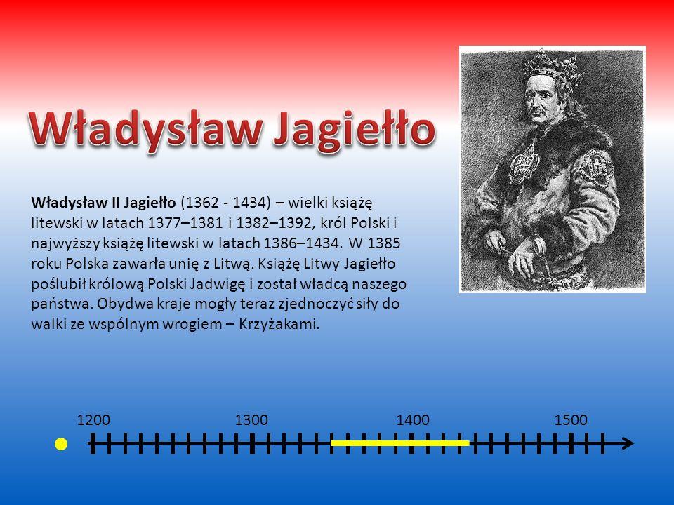 1200 1300 1400 1500 Kazimierz III Wielki (1310 - 1370) – najmłodszy syn Władysława I Łokietka i Jadwigi Bolesławówny, król Polski w latach 1333–1370,