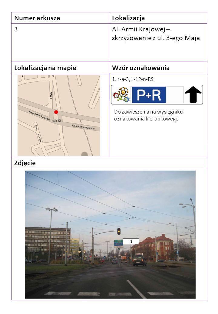 Numer arkuszaLokalizacja 3Al. Armii Krajowej – skrzyżowanie z ul.