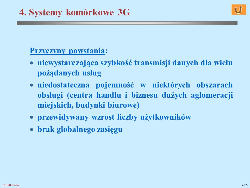 D.Rutkowski20/PS Przygotowanie zawodowe w zakresie: radiokomunikacji komórkowej i trankingowej, radiokomunikacji ruchomej lądowej, morskiej i lotniczej, radiokomunikacji osobistej, bezprzewodowych systemów transmisji danych, radiofonii i telewizji cyfrowej.
