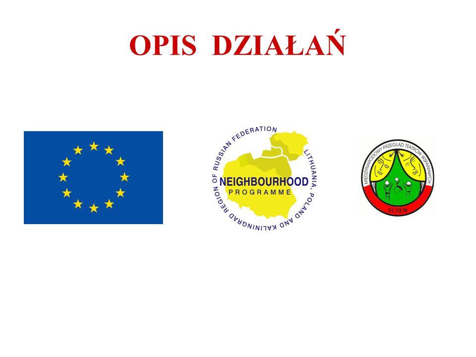 Warsztaty artystyczne w Polsce Działanie realizowane będzie systematycznie w dniach 2-8 czerwiec 2007.