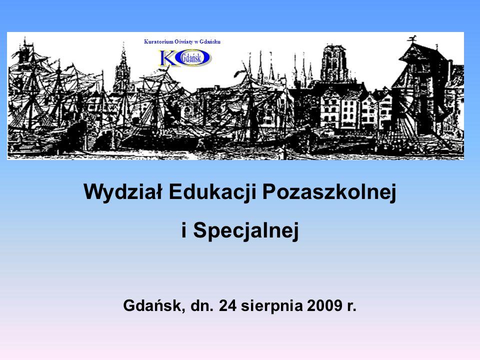 Wydział Edukacji Pozaszkolnej i Specjalnej Gdańsk, dn.