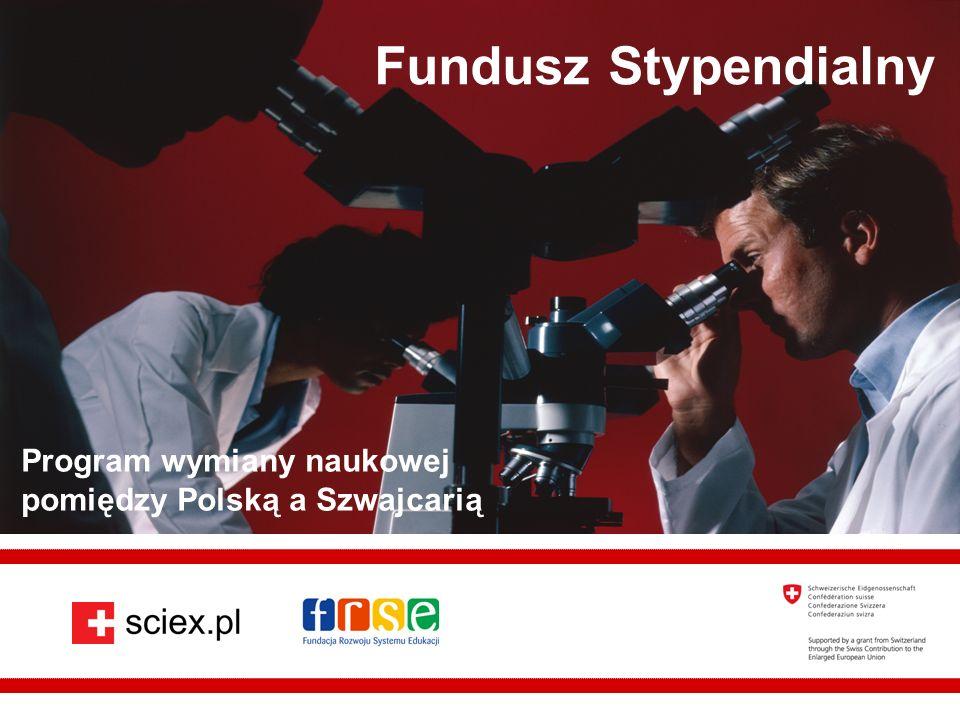 Fundacja Rozwoju Systemu Edukacji Fundusz Stypendialny Program wymiany naukowej pomiędzy Polską a Szwajcarią