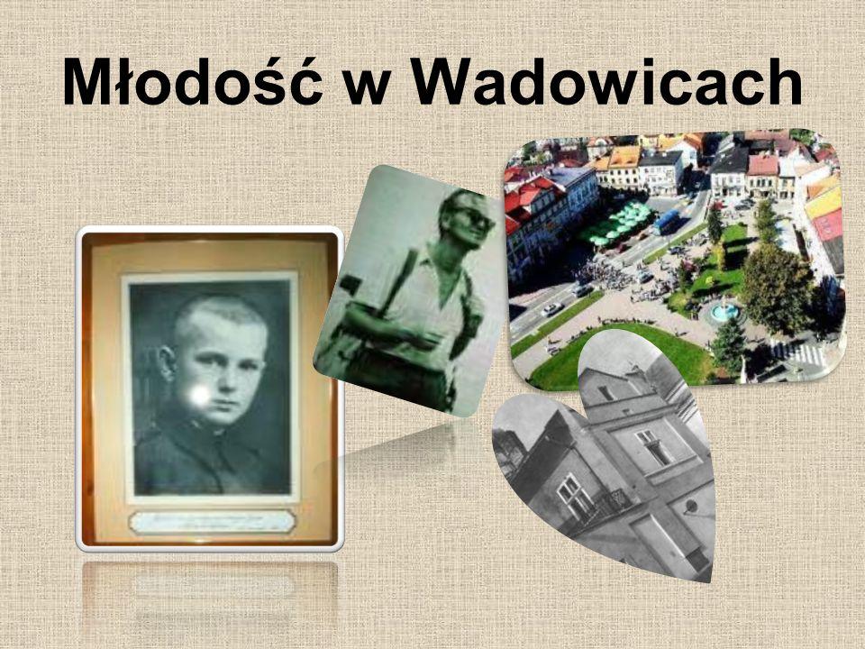 Młodość w Wadowicach