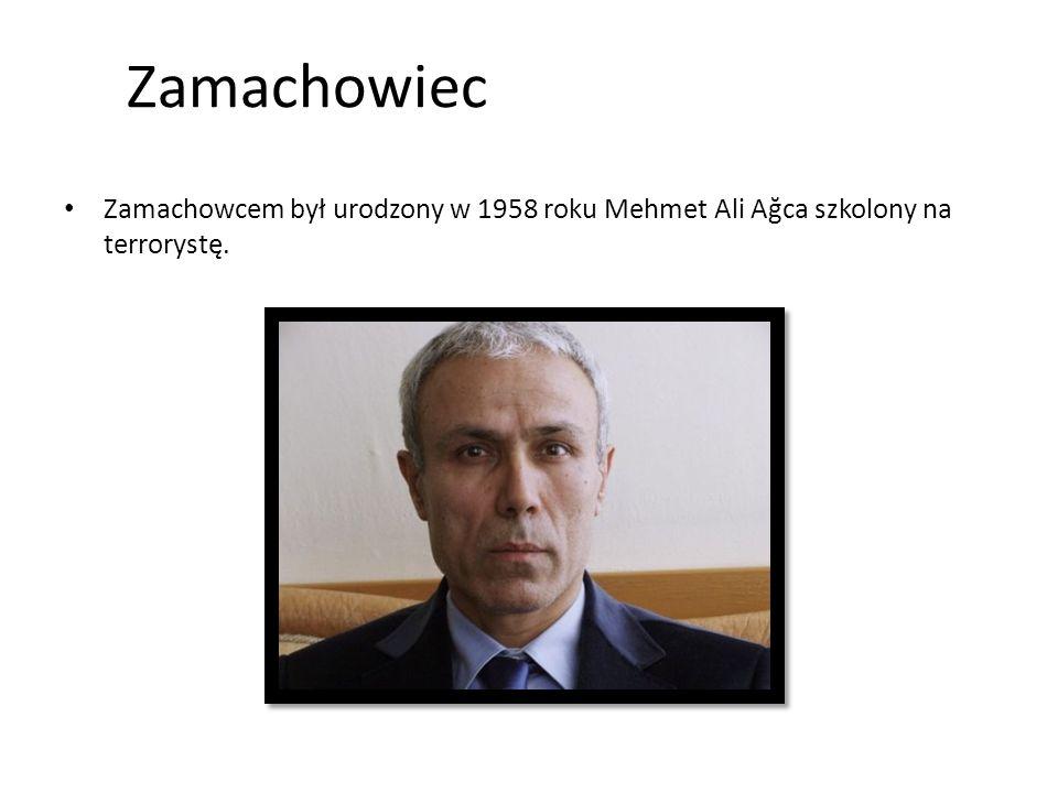 Zamachowiec Zamachowcem był urodzony w 1958 roku Mehmet Ali Ağca szkolony na terrorystę.