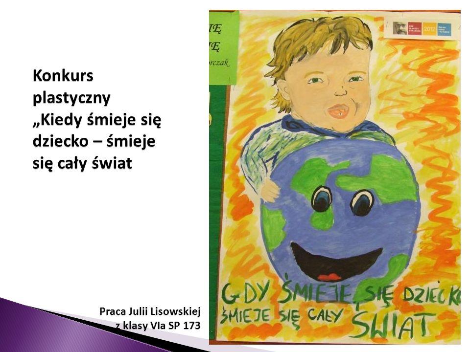 Do konkursu plastycznego Kiedy śmieje się dziecko – śmieje się cały świat zaprosiliśmy przyjaciół z SOSW. To wyróżniona praca