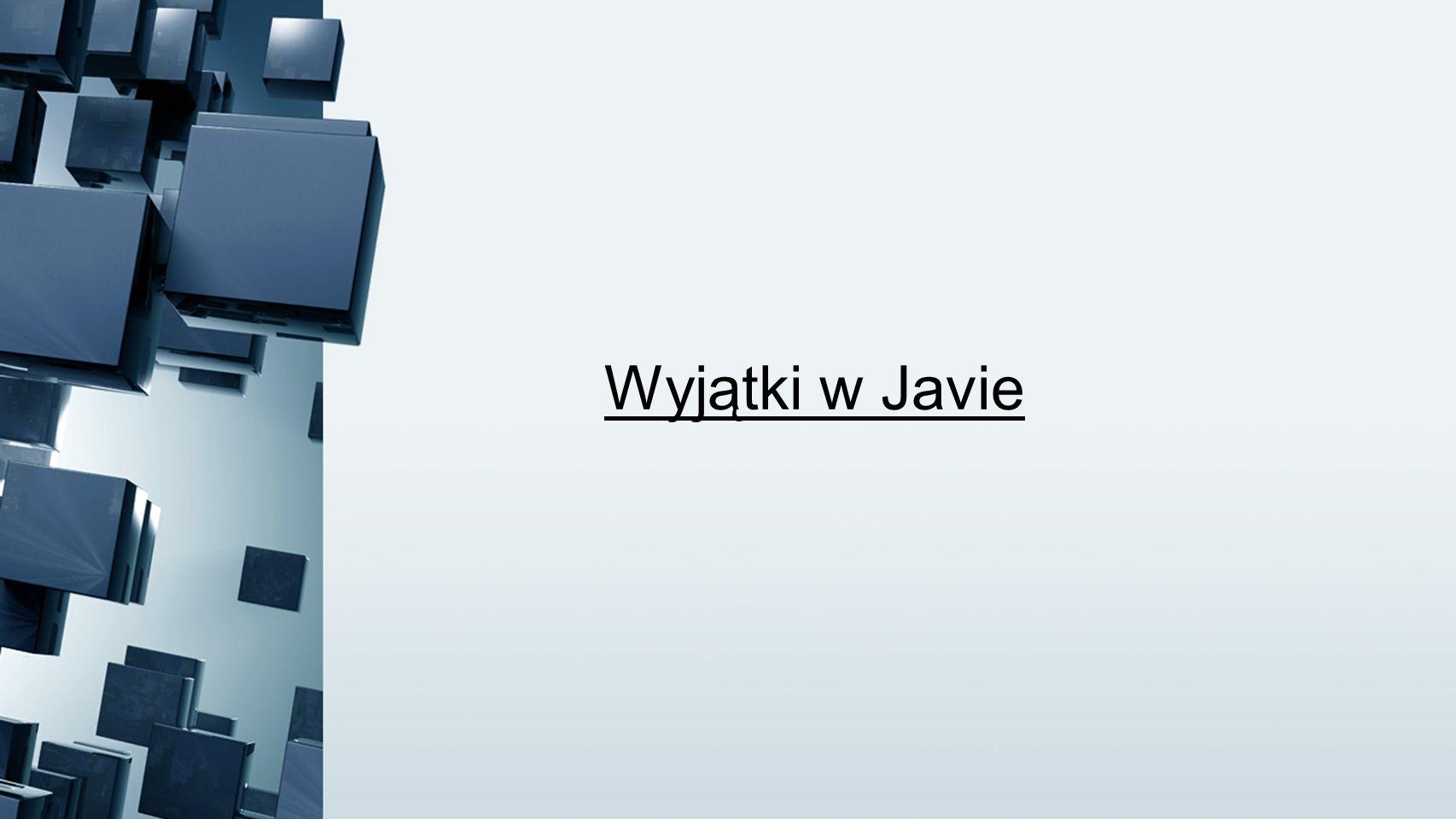 Wyjątki w Javie
