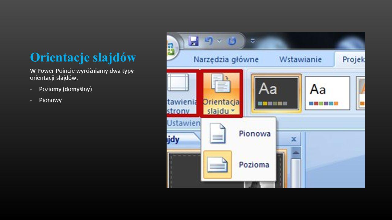PowerPoint 2010 i zmiana orientacji slajdów Aby zmienić orientację wszystkich slajdów w prezentacji na pionową, na karcie Projektowanie w grupie Ustawienia strony kliknij przycisk Orientacja slajdu, a następnie kliknij pozycję Pionowa.