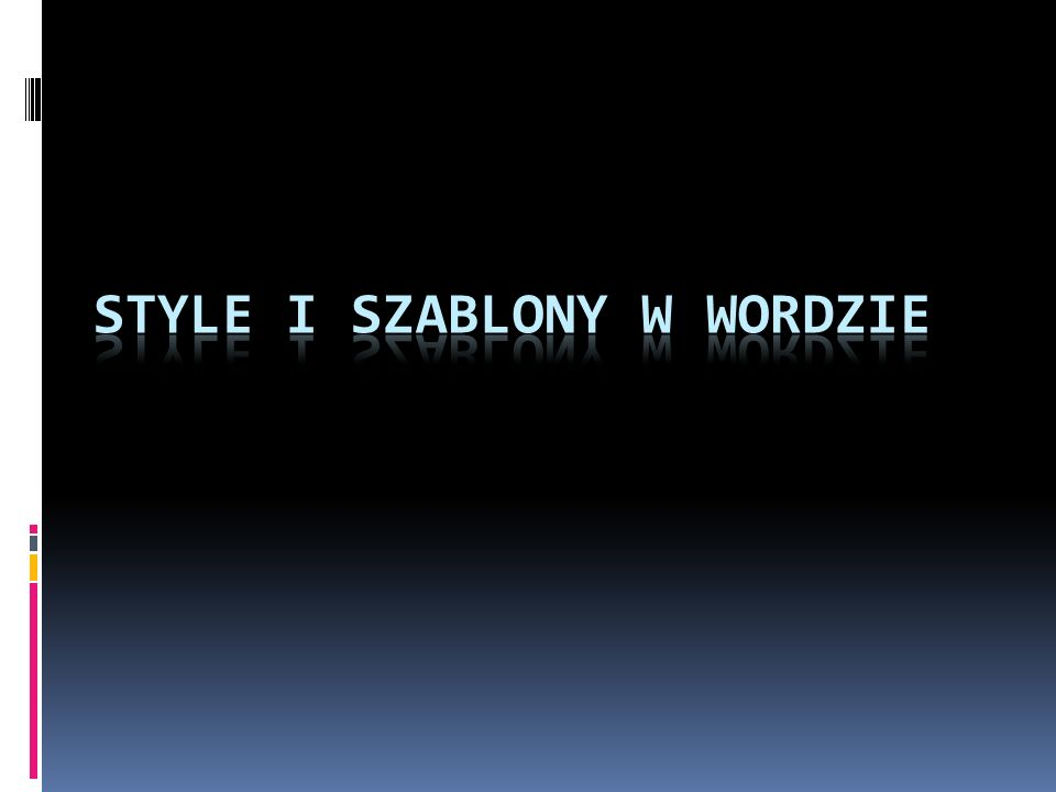 Szablony Szablon jest typem dokumentu, który podczas otwierania tworzy swoją kopię.