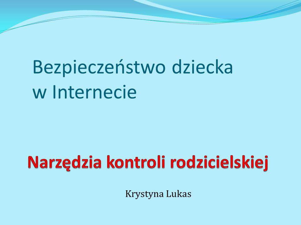 Bezpieczeństwo dziecka w Internecie Krystyna Lukas