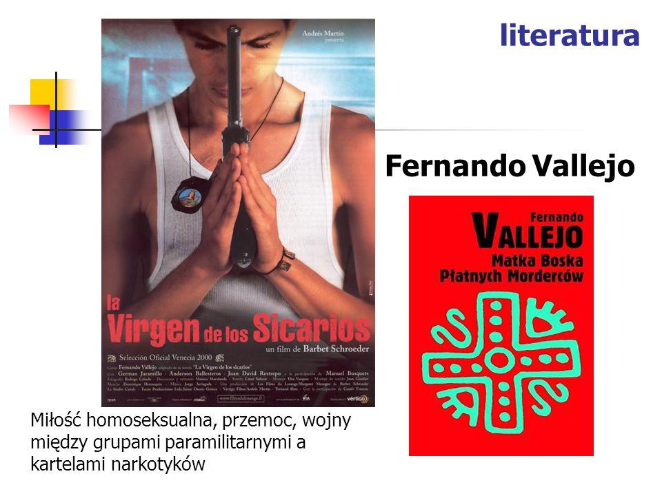 literatura Fernando Vallejo Miłość homoseksualna, przemoc, wojny między grupami paramilitarnymi a kartelami narkotyków