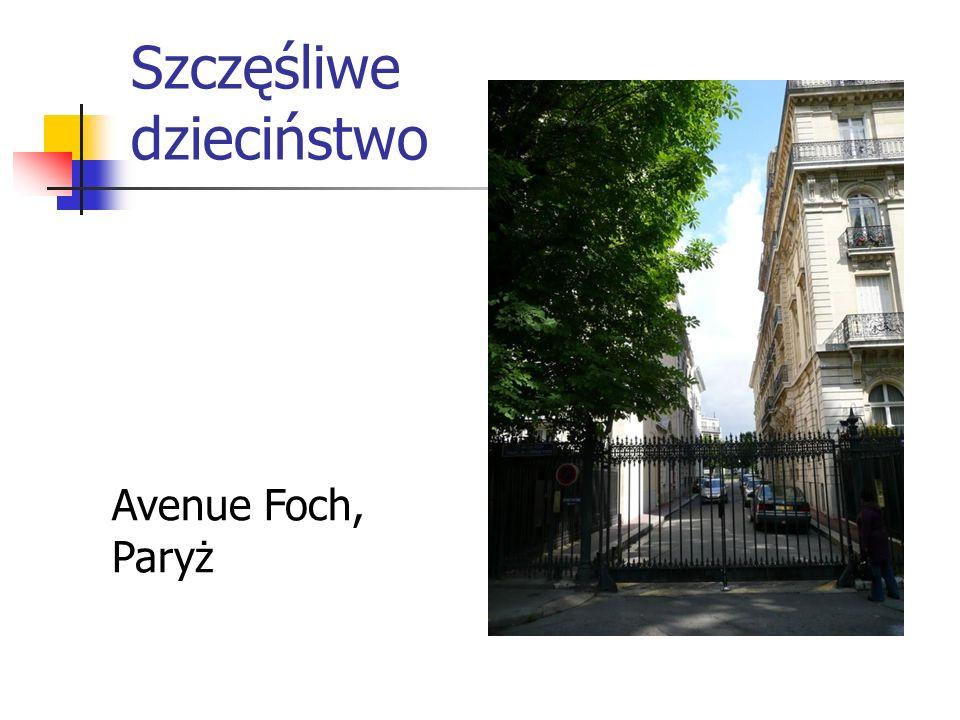 Szczęśliwe dzieciństwo Avenue Foch, Paryż