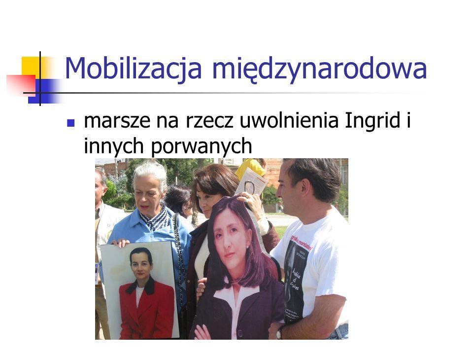 Mobilizacja międzynarodowa marsze na rzecz uwolnienia Ingrid i innych porwanych