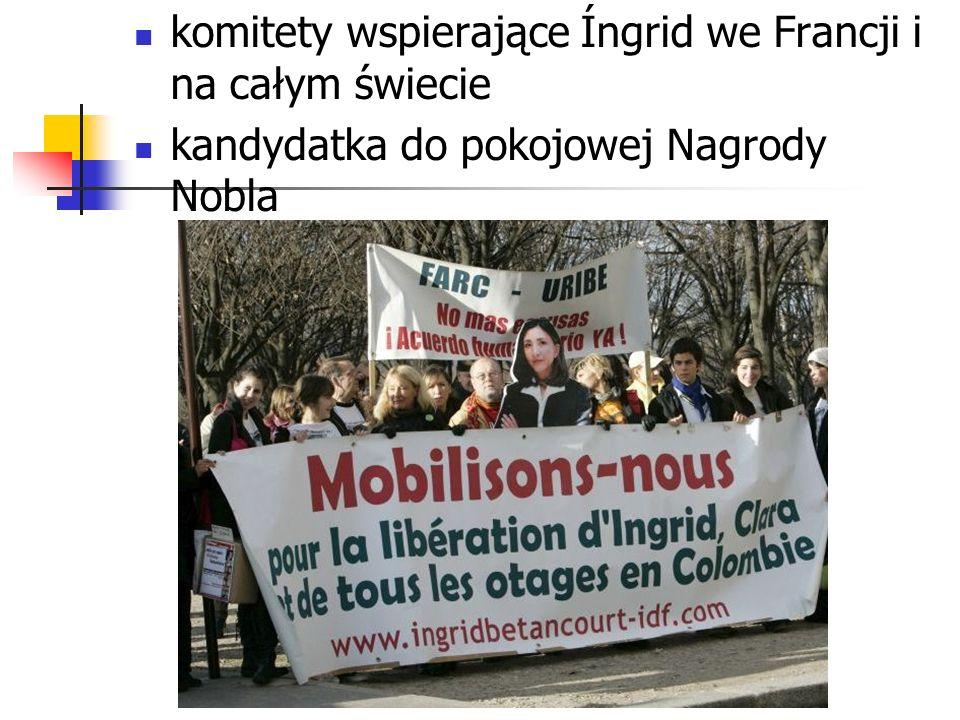 komitety wspierające Íngrid we Francji i na całym świecie kandydatka do pokojowej Nagrody Nobla