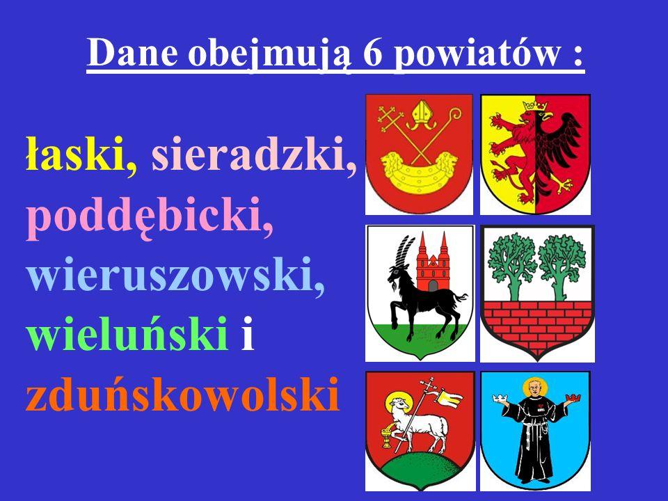 Dane obejmują 6 powiatów : łaski, sieradzki, poddębicki, wieruszowski, wieluński i zduńskowolski