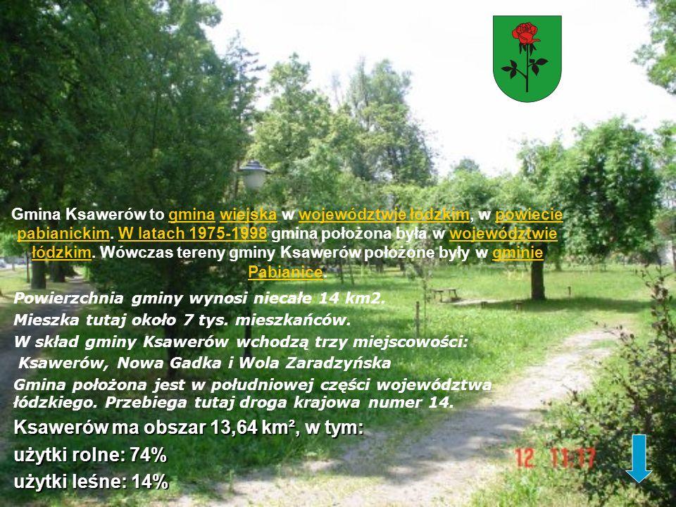 Gmina Ksawerów to gmina wiejska w województwie łódzkim, w powiecie pabianickim. W latach 1975-1998 gmina położona była w województwie łódzkim. Wówczas