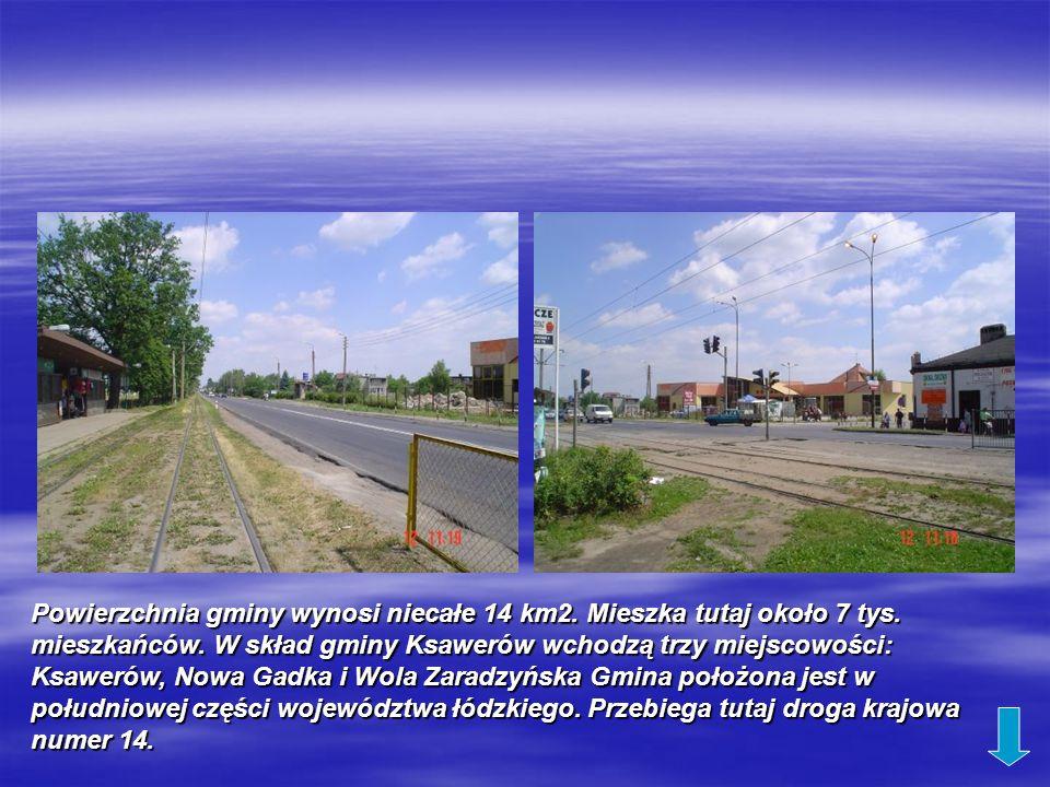Powierzchnia gminy wynosi niecałe 14 km2. Mieszka tutaj około 7 tys. mieszkańców. W skład gminy Ksawerów wchodzą trzy miejscowości: Ksawerów, Nowa Gad