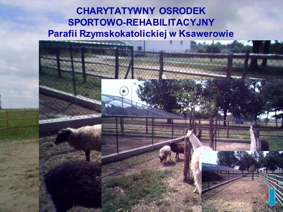 CHARYTATYWNY OSRODEK SPORTOWO-REHABILITACYJNY Parafii Rzymskokatolickiej w Ksawerowie