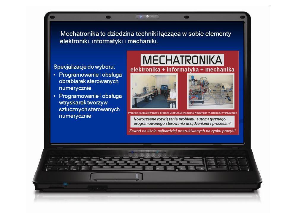 Mechatronika to dziedzina techniki łącząca w sobie elementy elektroniki, informatyki i mechaniki.