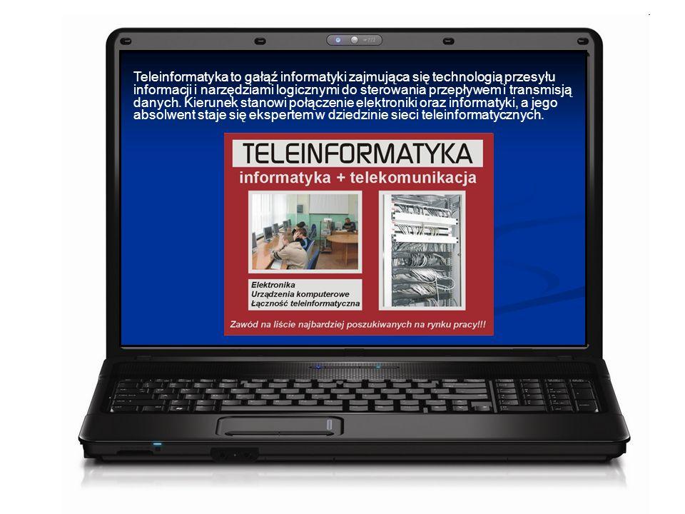 Teleinformatyka to gałąź informatyki zajmująca się technologią przesyłu informacji i narzędziami logicznymi do sterowania przepływem i transmisją danych.