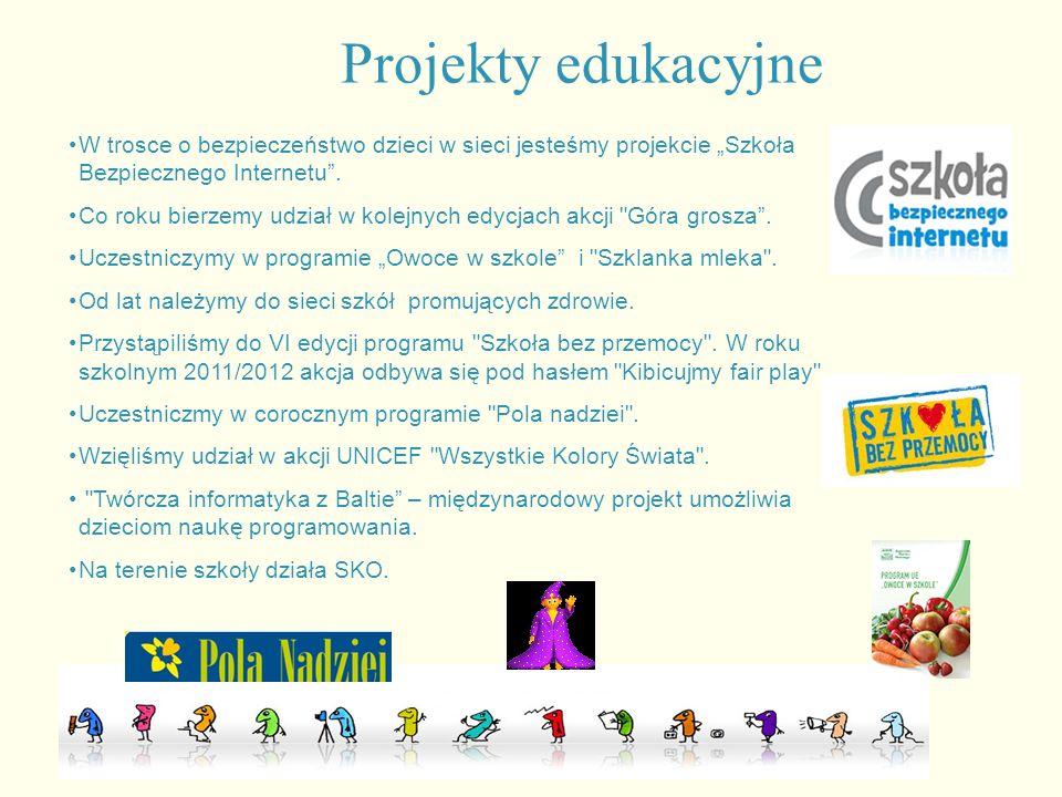 Projekty edukacyjne W trosce o bezpieczeństwo dzieci w sieci jesteśmy projekcie Szkoła Bezpiecznego Internetu. Co roku bierzemy udział w kolejnych edy