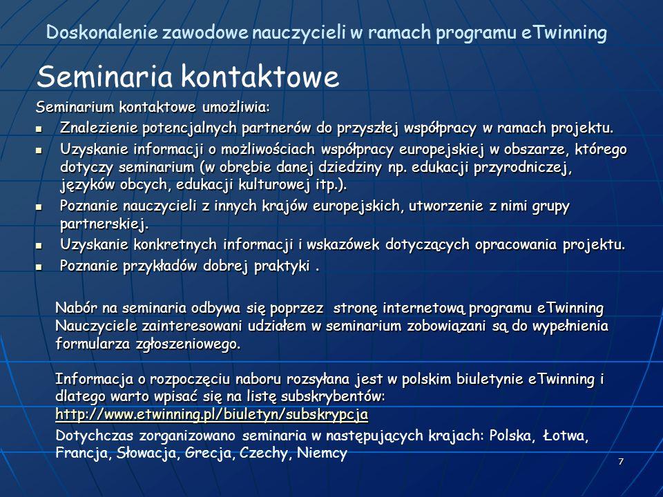8 Doskonalenie zawodowe nauczycieli w ramach programu eTwinning Seminarium kontaktowe Seminarium kontaktowe Biodiversity in eTwinning projects 24-27 listopada 2011 roku Kleitoria, Greece