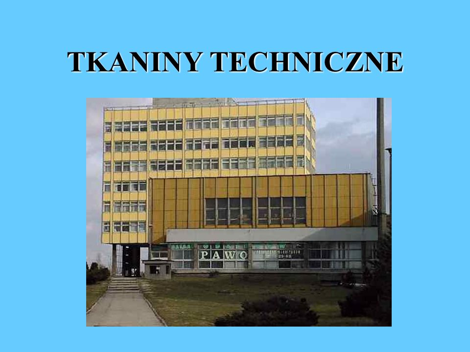 TKANINY TECHNICZNE