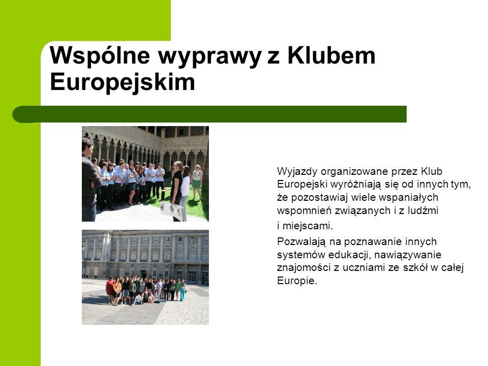 Wspólne wyprawy z Klubem Europejskim Wyjazdy organizowane przez Klub Europejski wyróżniają się od innych tym, że pozostawiaj wiele wspaniałych wspomni
