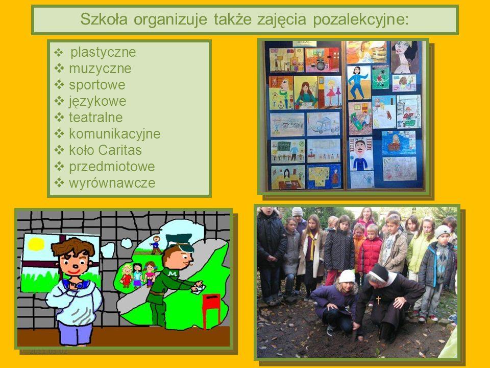 2011-03-02 Szkoła organizuje także zajęcia pozalekcyjne: plastyczne muzyczne sportowe językowe teatralne komunikacyjne koło Caritas przedmiotowe wyrów