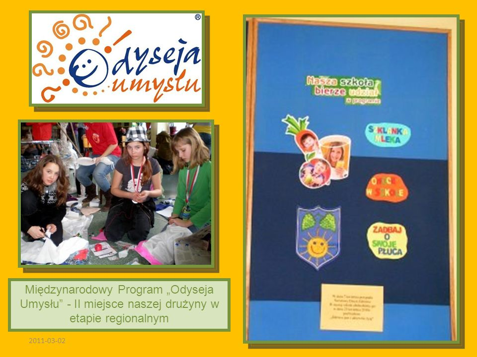 2011-03-02 Międzynarodowy Program Odyseja Umysłu - II miejsce naszej drużyny w etapie regionalnym
