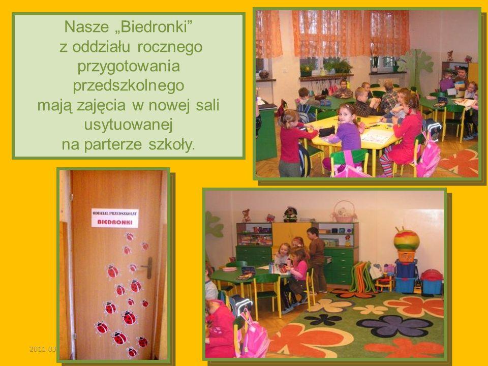 2011-03-02 Nasze Biedronki z oddziału rocznego przygotowania przedszkolnego mają zajęcia w nowej sali usytuowanej na parterze szkoły.