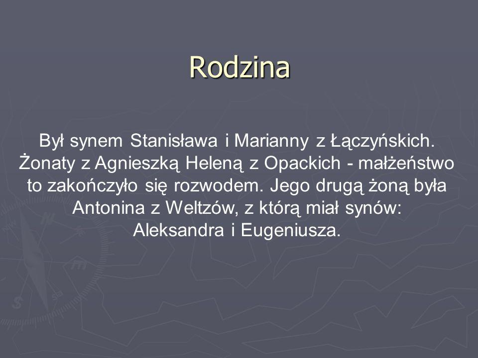 Był synem Stanisława i Marianny z Łączyńskich. Żonaty z Agnieszką Heleną z Opackich - małżeństwo to zakończyło się rozwodem. Jego drugą żoną była Anto