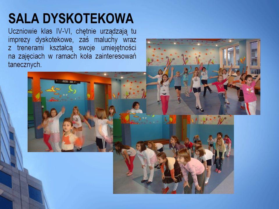 SALA DYSKOTEKOWA Uczniowie klas IV-VI, chętnie urządzają tu imprezy dyskotekowe, zaś maluchy wraz z trenerami kształcą swoje umiejętności na zajęciach