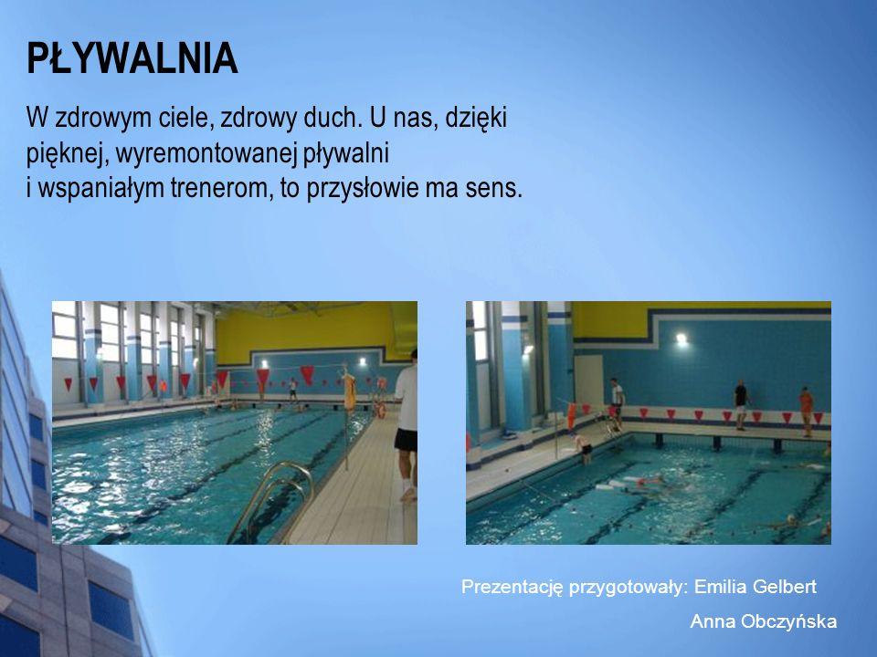 PŁYWALNIA W zdrowym ciele, zdrowy duch. U nas, dzięki pięknej, wyremontowanej pływalni i wspaniałym trenerom, to przysłowie ma sens. Prezentację przyg