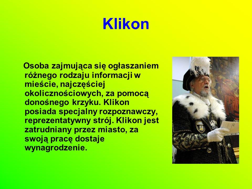 Jedynym w Polsce oficjalnie zatrudnionym klikonem jest Pan Władysław Stefan Grzyb, mieszkający i pracującym w Lublinie.