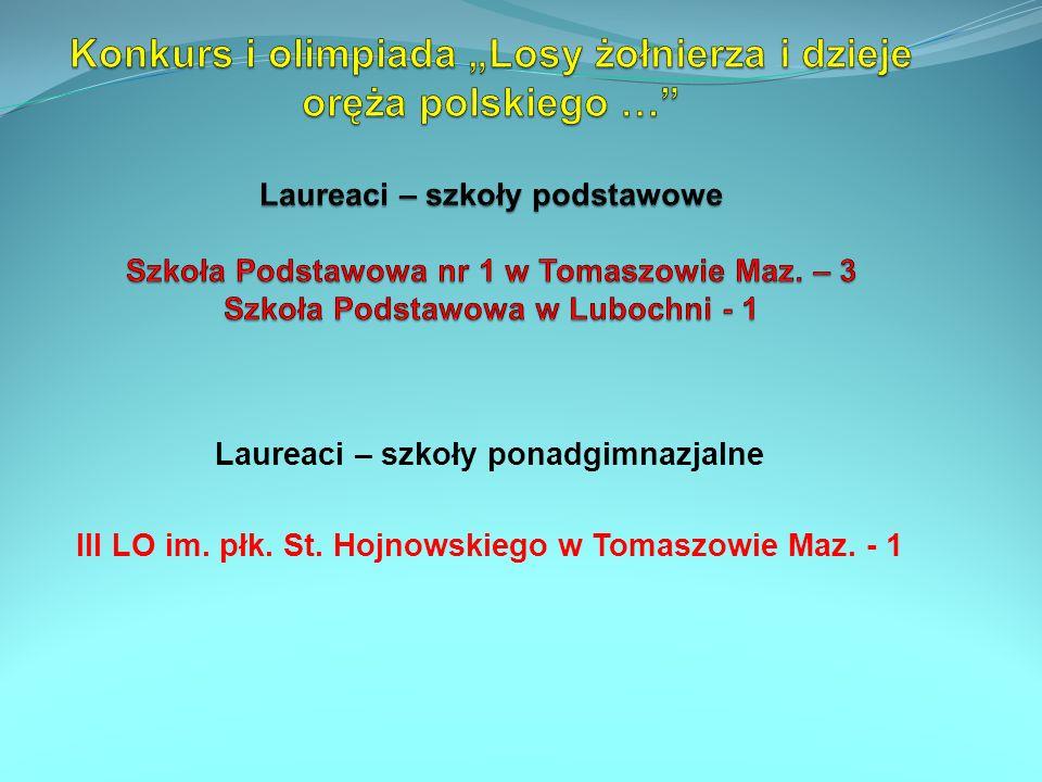 Laureaci – szkoły ponadgimnazjalne III LO im. płk. St. Hojnowskiego w Tomaszowie Maz. - 1
