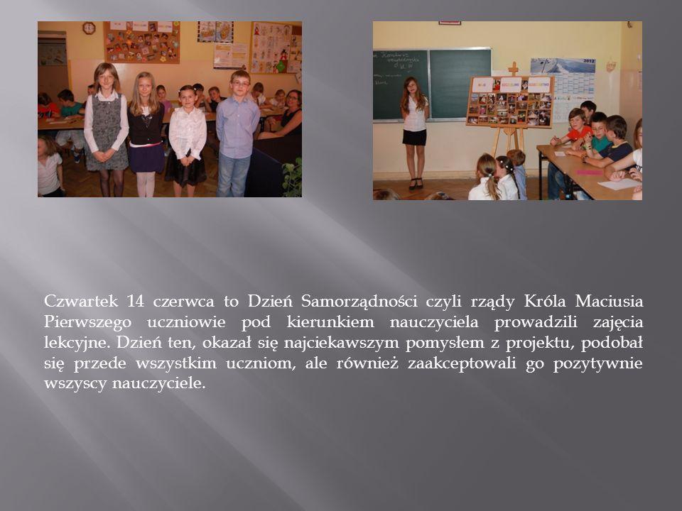 Czwartek 14 czerwca to Dzień Samorządności czyli rządy Króla Maciusia Pierwszego uczniowie pod kierunkiem nauczyciela prowadzili zajęcia lekcyjne. Dzi