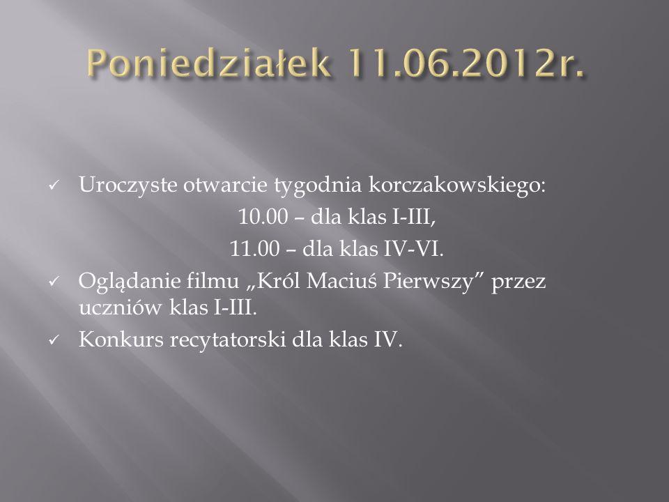 Uroczyste otwarcie tygodnia korczakowskiego: 10.00 – dla klas I-III, 11.00 – dla klas IV-VI. Oglądanie filmu Król Maciuś Pierwszy przez uczniów klas I
