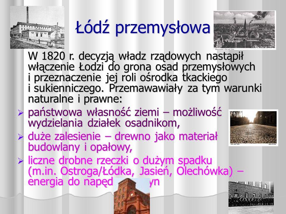 Łódź przemysłowa W 1820 r.